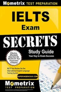 IELTS Exam Secrets Study Guide