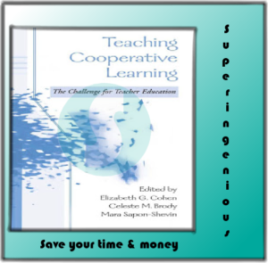 Teaching Cooperative Learning: The Challenge for Teacher Education