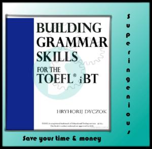Building Grammar Skills For The TOEFL