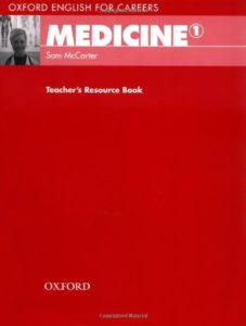 Oxford English for Careers 1: Medicine 1, Teacher's Resource Book