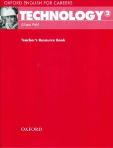 Oxford English for Careers 2: Technology 2 Teacher's Resource Book