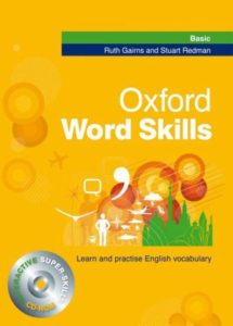 Oxford Word Skills Basic : Learn and Practise English Vocabulary