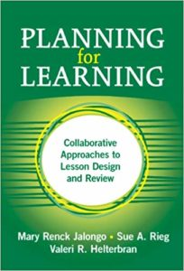 Planning for Learning: Collaborative Approaches to Lesson Design And Review