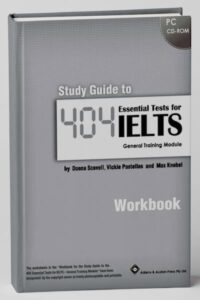 Study Guide to 404 essential tests for IELTS