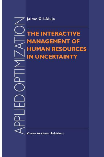 The Interactive Management of Human Resources in Uncertainty
