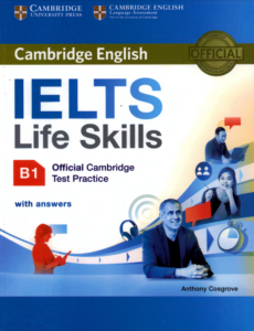 IELTS Life Skills b1 Official Cambridge Test Practice B1 With Answers