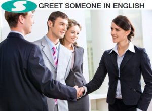 25 DIFFERENT WAYS TO GREET SOMEONE IN ENGLISH