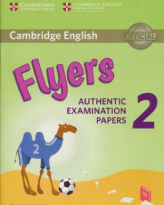 Flyers 2 Authentic Examination Papers