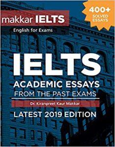 Practice Makkar IELTS Writing, Speaking, Essays 2019