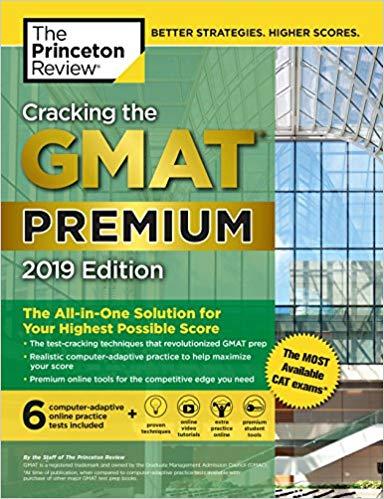 Cracking the GMAT Premium Edition 2019