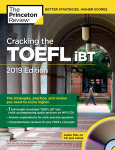 Cracking the TOEFL iBT 2019 Edition (PDF+Audio)