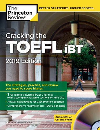 Cracking the TOEFL iBT 2019 Edition
