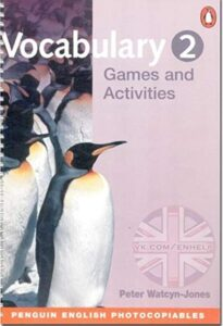 Vocabulary Games & Activities 2 (Penguin English Photocopiables)