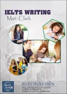 IELTS Writing By MAT CLARK ( TASK 1 and TASK 2 )