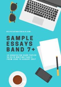 Sample essays band 7+ for IELTS Writing task 2 hard topics
