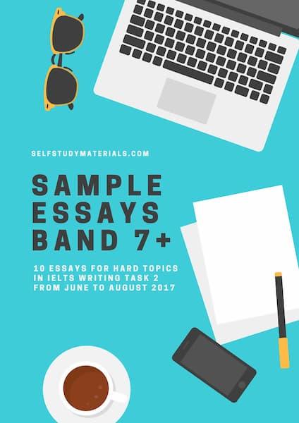 Sample essays band 7+ for IELTS Writing task 2 hard topics
