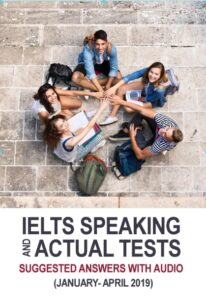 ‎IELTS Speaking Actual Tests & Suggested Answers 2019‎