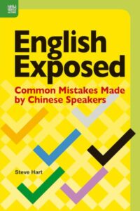 English Exposed: Common Mistakes Made by Chinese
