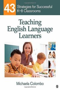 Teaching English Language Learners: 43 Strategies