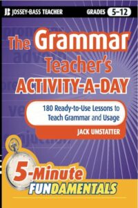 180 Ready to Use Lessons to Teach Grammar and Usage