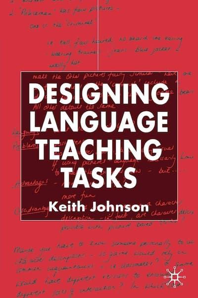 Designing Language Teaching Tasks by Keith Johnson