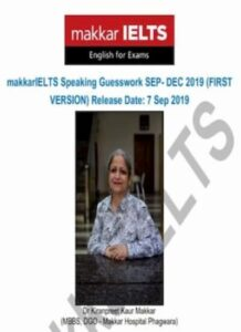 Makkar IELTS speaking guesswork sep-dec 2019 PDF