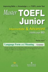 Master TOEFL Junior Intermediate and Advanced  Grammar
