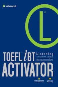 TOEFL iBT Listening Activator-Advanced