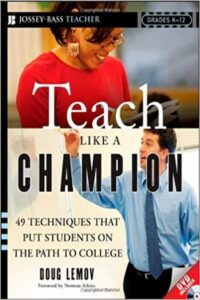 ‎Teach Like a Champion 49 Techniques that Put Students on the Path to College