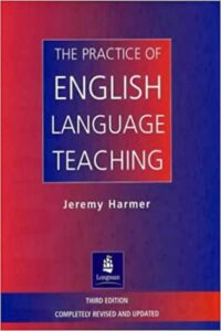 The Practice of English Language Teaching (3rd Edition)