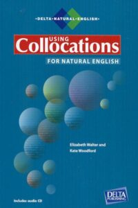 Using Collocations for Natural English (PDF+Audio)