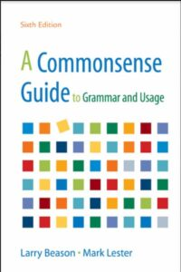 A CommonsenseGuide to Grammar and Usage