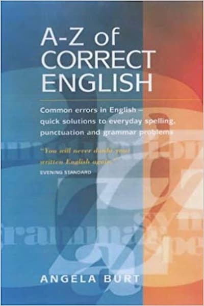 The A-Z of Correct English