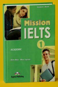 Mission IELTS 1 Academic (PDF+Audio)