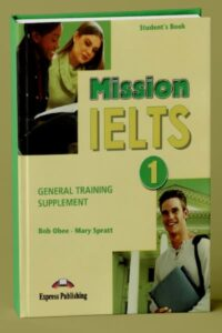 Mission IELTS 1 General Training Supplement