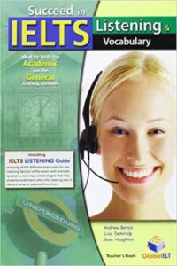 Succeed in IELTS Listening and Vocabulary (PDF+Audio)
