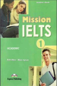 Mission IELTS 1 Academic (PDF+Audio)