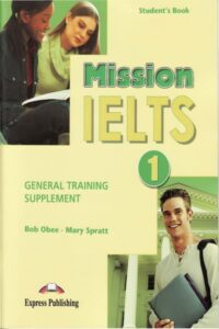 Mission IELTS 1 General Training Supplement