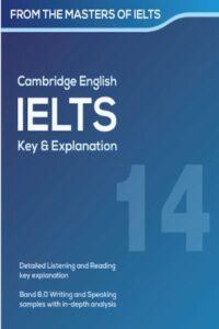 Cambridge IELTS 14 Key & Explanation