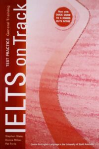 IELTS on Track General Training: IELTS Writing
