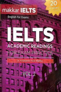 Makkar IELTS Academic Reading For Exam Practice Volume 2