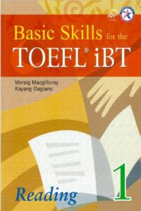 Basic Skills for the TOEFL iBT Reading Book 1