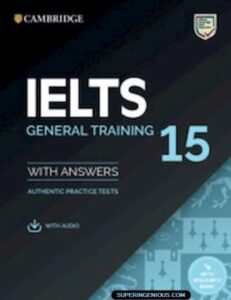 Cambridge IELTS 15 General Training Student's Book