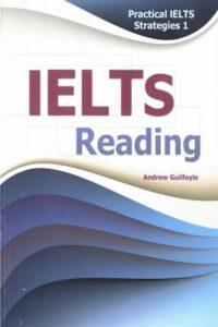 Practical IELTS Strategies IELTS Reading