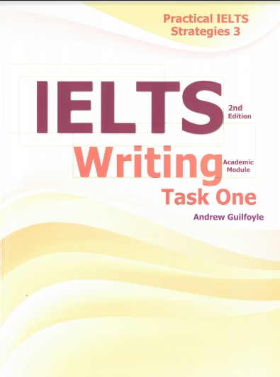 Practical IELTS Strategies IELTS Writing task 1