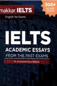 Makkar IELTS Academic Essays PDF