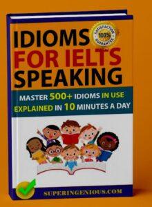 IELTS Speaking Idioms
