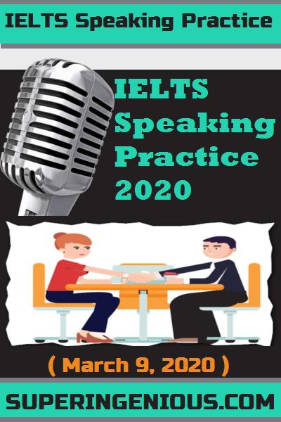IELTS Speaking Practice 2020