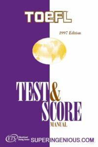 TOEFL Test and Score Manual
