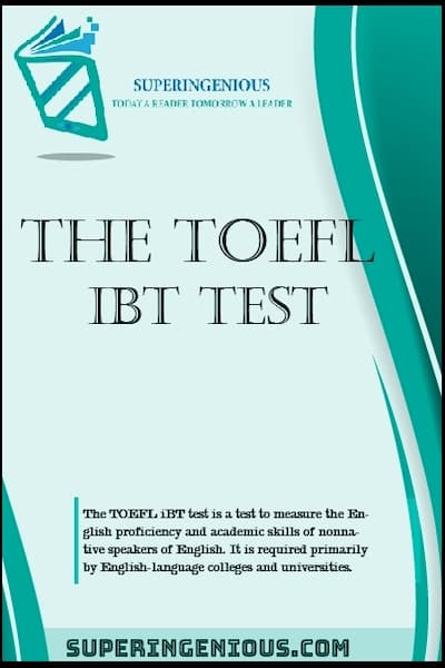About The TOEFL iBT Test